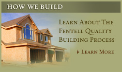 How We Build - Fentell new home builders and office development